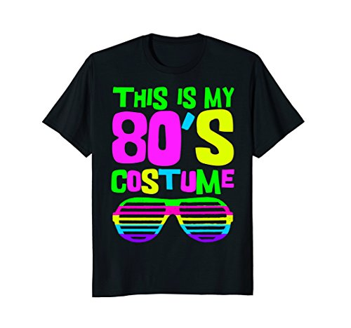 * NEW * This Is My 80s Costume Women's Funny T-shirt - 5 colors - S to XL