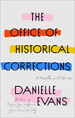 Book Cover: The Office of Historical Corrections: A Novella and Stories