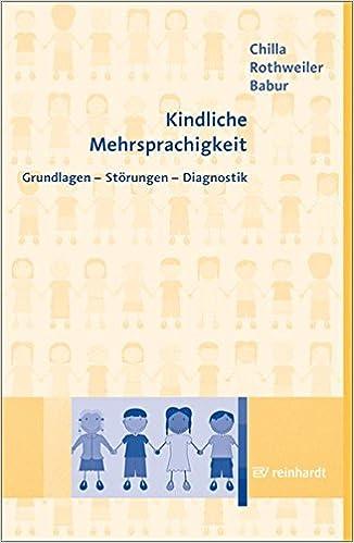 kindliche mehrsprachigkeit grundlagen und praxis der sprachtherapeutischen intervention forum logopadie