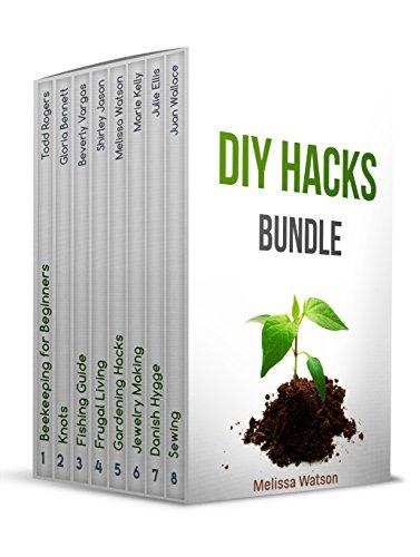 DIY HACKS BUNDLE: 8 Brilliant DIY Guides