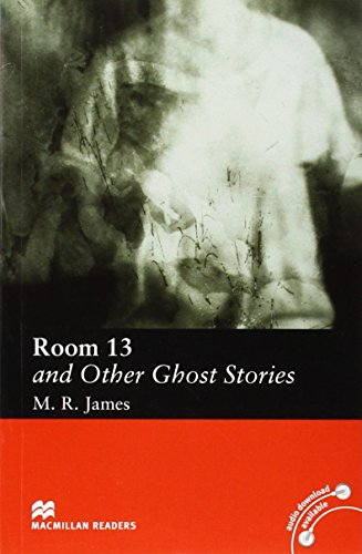 Room 13 and Other Ghost Stories: Elementary Level (Macmillan Readers)の詳細を見る