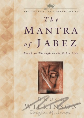 The Mantra of Jabez: Break on Though to the Other Side