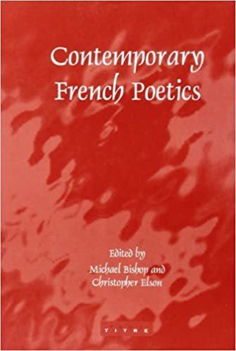Image result for Contemporary French Poetics, Ed. by Michael Bishop, Christopher Elson