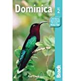 [ [ [ Dominica (Bradt Travel Guide Dominica) [ DOMINICA (BRADT TRAVEL GUIDE DOMINICA) ] By Crask, Paul ( Author )Oct-04-2011 Paperback