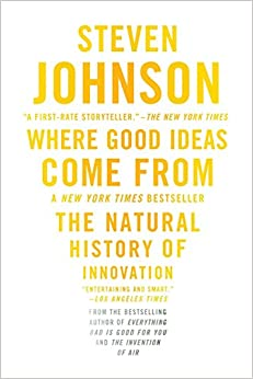 image for Where Good Ideas Come From: The Natural History of Innovation