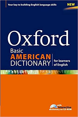 Oxford basic american dictionary for learners of english oxford oxford basic american dictionary for learners of english new edition fandeluxe Images