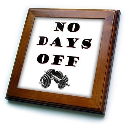 8 by 8 Gym 3dRose No Days Off Workout.-Framed Tile ft/_216265/_1