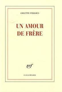 Un amour de frère, Fellous, Colette