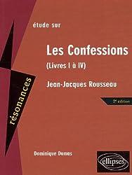 Etude sur Les Confessions, Jean-Jacques Rousseau : Livres I à IV