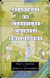 img - for Readings in Classical Chinese Philosophy by Philip J. Ivanhoe, Bryan W. Van Norden (2000) Paperback book / textbook / text book