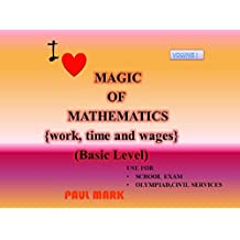 Magic of Mathematics: work, time and wages (basic level)