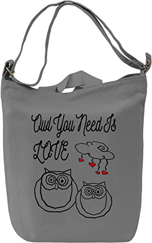 Owl You Need Is Love Borsa Giornaliera Canvas Canvas Day Bag| 100% Premium Cotton Canvas| DTG Printing|