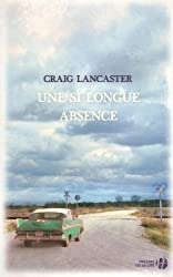 Une si longue absence (French Edition)