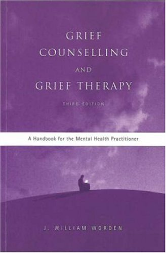 grief therapy by j william worden Grief counseling and grief therapy, fourth edition: a handbook for the mental health practitioner ebook: j william worden: amazoncomau: kindle store.