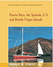 Puerto Rico, the Spanish, U.S. and British Virgin Islands