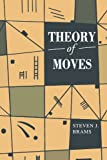 Theory of Moves, Steven J. Brams, 0521458676