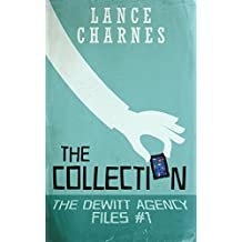 The Collection (The DeWitt Agency Files Book 1)