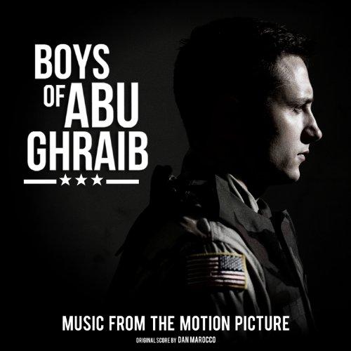 Boys of Abu Ghraib (2014) Movie Soundtrack