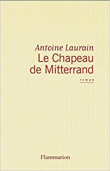 Book Le Chapeau de Mitterrand (French Edition)
