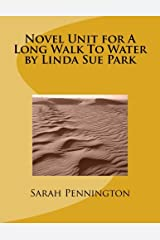Novel Unit for A Long Walk To Water by Linda Sue Park Paperback