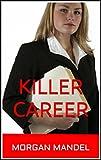 Killer Career