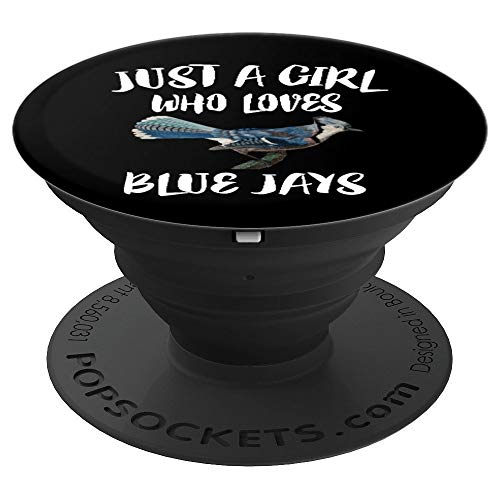(Just A Girl Who Loves Blue Jays Animal Gift - PopSockets Grip and Stand for Phones and Tablets)