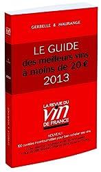 Le guide des meilleurs vins à moins de 20 euros 2013