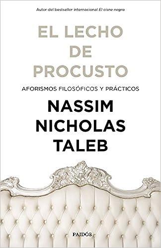 El lecho de Procusto - Nassim Nicholas Taleb