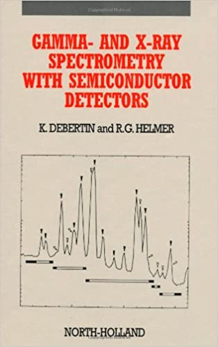 Gamma- and X-Ray Spectrometry with Semiconductor Detectors: Amazon.es: Klaus Debertin, Richard G. Helmer: Libros en idiomas extranjeros