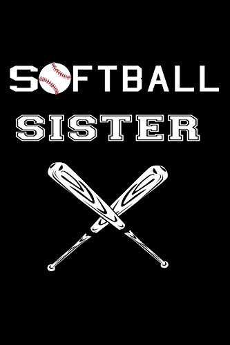 Softball Sister: Funny Softball Gift Notebook For Your Awesome Sis ~ Lined Journal por Creative Lines