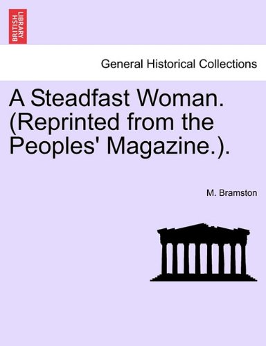 A Steadfast Woman. (Reprinted from the Peoples' Magazine.). pdf