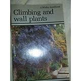 Climbing and Wall Plants, George Preston, 0304310794
