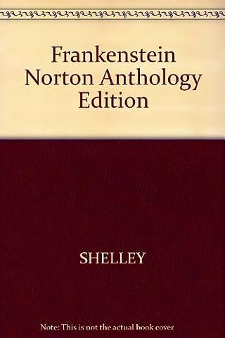 Frankenstein (Norton Critical Edition) (Frankenstein J Paul Hunter)