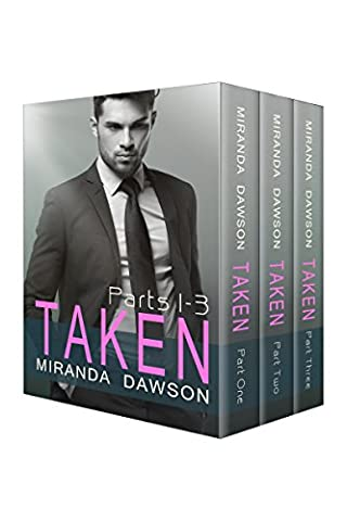 Taken - The Complete Series: Part One, Part Two and Part Three (Fifty Shades Of Grey 3 Kindle)