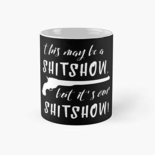Our Shitshow Mug, wynonna earp Funny Mugs, 11 Ounce Ceramic Mug, Perfect Novelty Gift Mug, Tea Cups, Funny Coffee Mug 11oz, Tea Mugs