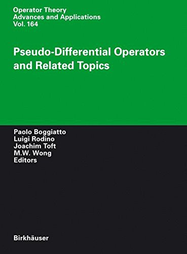 Pseudo-Differential Operators and Related Topics (Operator Theory: Advances and Applications)