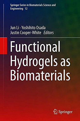 Functional Hydrogels as Biomaterials (Springer Series in Biomaterials Science and Engineering)