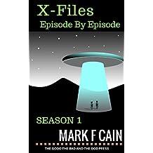 X-Files Episode By Episode: Season 1