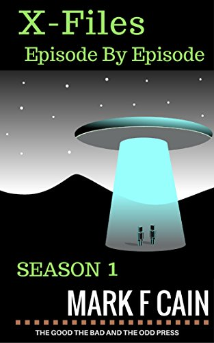 THE X FILES EPISODE BY EPISODE SEASON 1