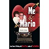 Me and Mario: Love, Power & Writing with Mario Puzo, author of The Godfather