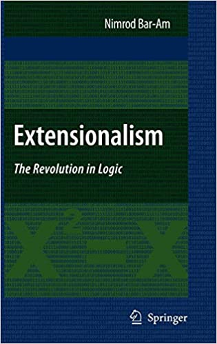 Extensionalism: The Revolution in Logic: Amazon.es: Nimrod ...