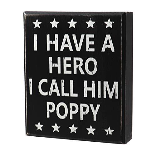 JennyGems Poppy Sign, Wood Box Sign, I Have A Hero I Call Him Poppy, Poppy Birthday, Sentimental Gift Gifts - Gift for Poppy