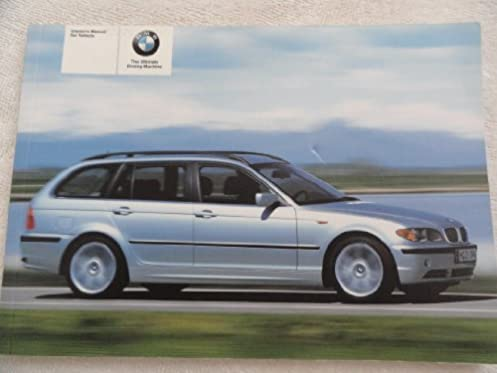 2005 bmw 325i and 325xi owner s manual amazon com books rh amazon com bmw 325i instruction manual bmw 325i owners manual 2003