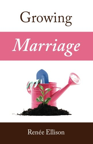 Growing Marriage