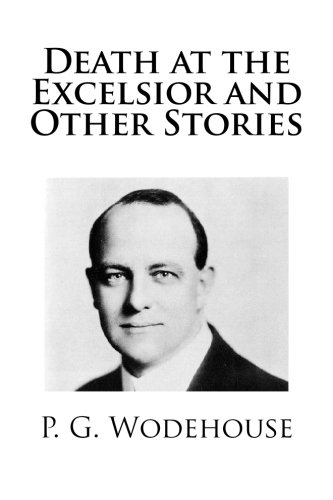 Death at the Excelsior and Other Stories pdf epub