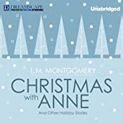 Christmas with Anne: and Other Holiday Stories | L.M. Montgomery