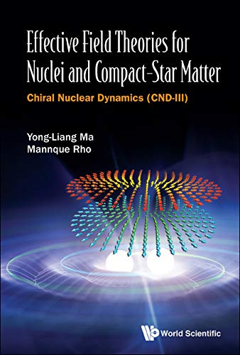 Effective Field Theories for Nuclei and Compact-Star Matter: Chiral Nuclear Dynamics (Cnd-III)