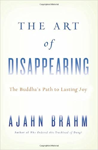 Amazon com: The Art of Disappearing: Buddha's Path to Lasting Joy