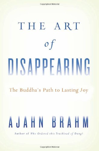 The Art of Disappearing: Buddha's Path to Lasting Joy PDF
