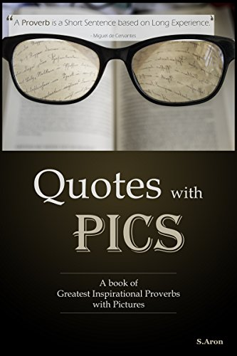 QUOTES WITH PICS A Book Of Greatest Inspirational Proverbs With Simple Inspirational Proverbs